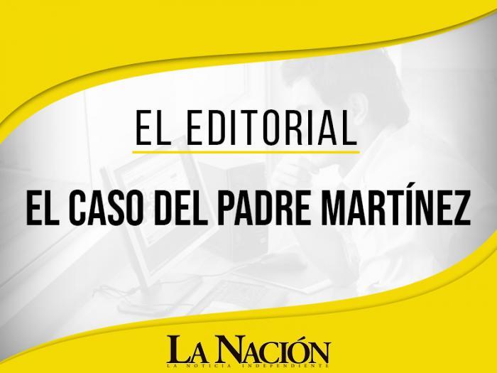 El caso del padre Martínez 1 5 agosto, 2020